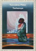 Turcsány Péter Tarisznya, Magvető, 1982