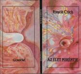 Francis Crick AZ ÉLET MIKÉNTJE, Gondolat, 1989