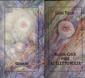 Gánti Tibor Kontra Crick avagy AZ ÉLET MIVOLTA, Gondolat, 1989